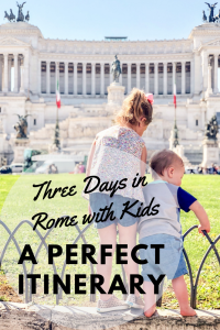Three days in Rome with kids an itinerary