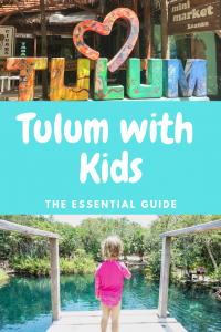 everything you need to know about visiting Tulum with kids