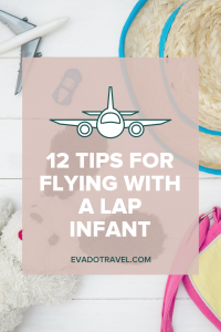 tips and tricks for flying with a lap infant