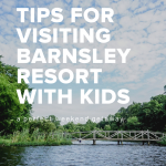 Barnsley Resort with kids tips