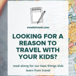 lessons kids learn from travel