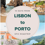 10 days in Portugal- Lisbon to Porto road trip