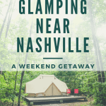 a tent with text glamping near Nashville