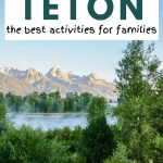 activities in grand teton for families