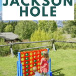 activities for jackson hole with kids